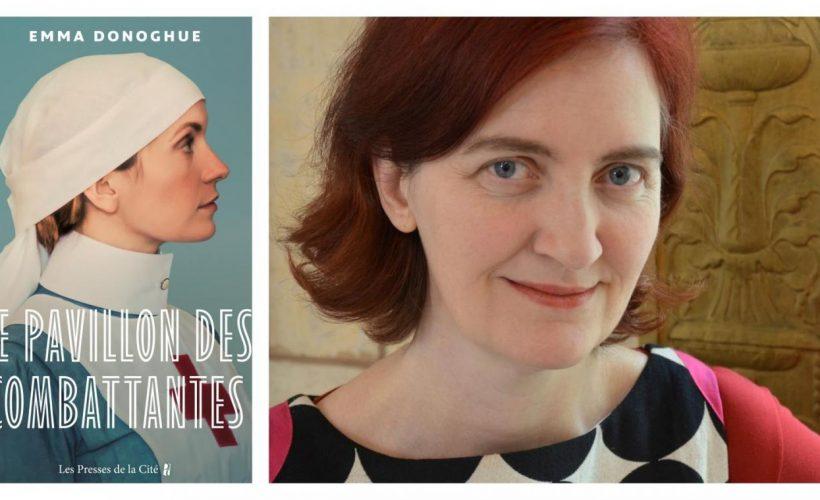 « Le Pavillon des combattantes », d'Emma Donoghue: un roman phare de cette rentrée littéraire en période de pandémie